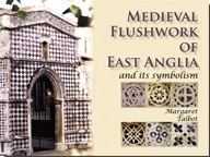 Medieval Flushwork of East Anglia and its Symbolism