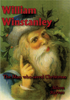 William Winstanley - The Man who saved Christmas