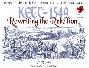 Kett 1549: Rewriting the Rebellion