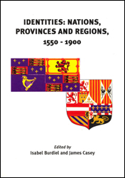 Identities: Nations, Provinces & Regions 1550-1900