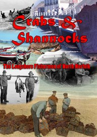 Crabs and Shannocks - The Longshore Fishermen of North Norfolk (DVD)
